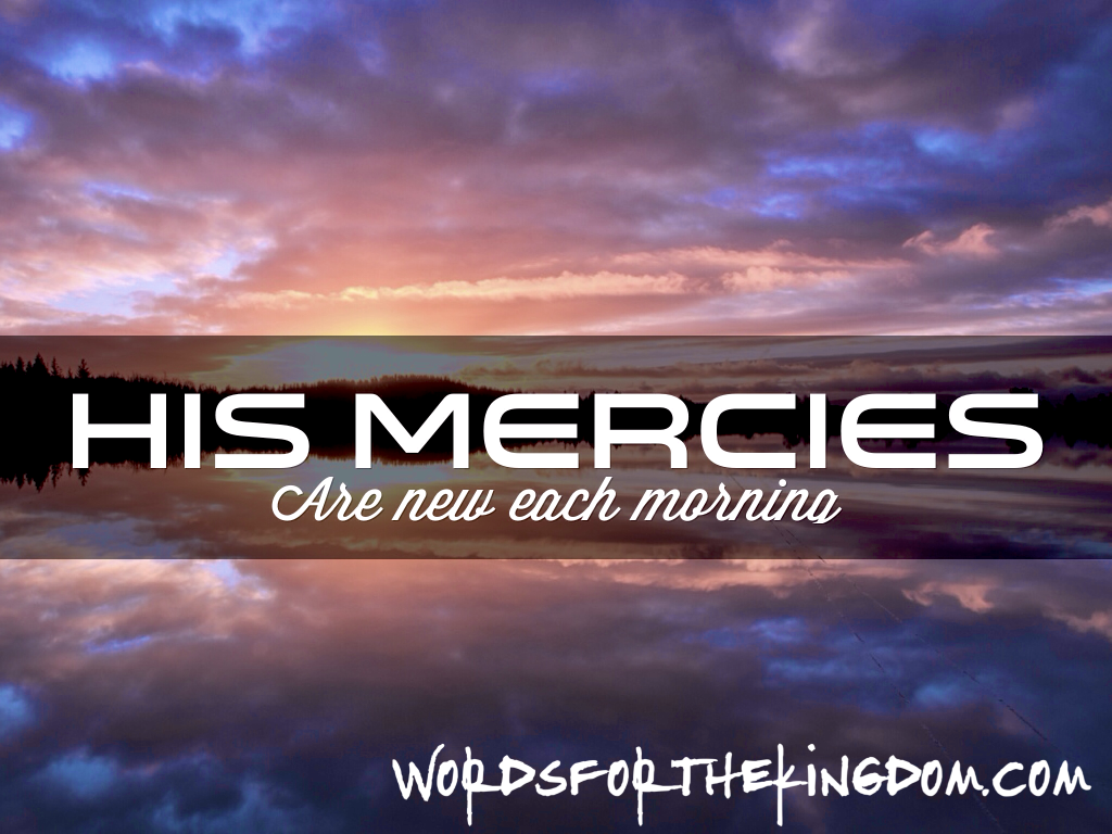 God's Mercies are New Each Day